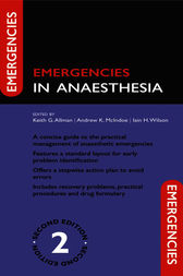Emergencies in Anaesthesia by Keith Allman