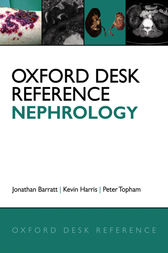 Oxford Desk Reference: Nephrology by Jonathan Barratt