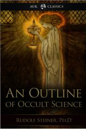 An Outline of Occult Science by Rudolf Rudolf