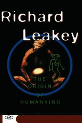 The Origin Of Humankind by Richard Leakey
