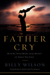 Father Cry by Billy Wilson