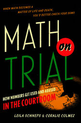 Math on Trial by Leila Schneps