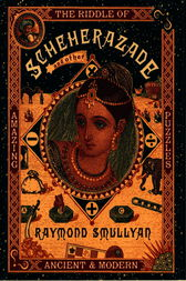 The Riddle of Scheherazade by Raymond M. Smullyan