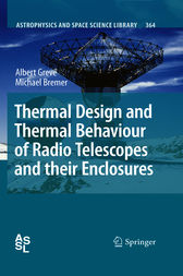 Thermal Design and Thermal Behaviour of Radio Telescopes and their Enclosures by Albert Greve
