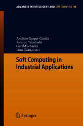 Soft Computing in Industrial Applications by António Gaspar-Cunha