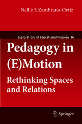 Pedagogy in (E)Motion by Nellie J. Zambrana-Ortiz