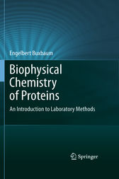 Biophysical Chemistry of Proteins by Engelbert Buxbaum