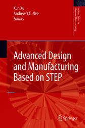 Advanced Design and Manufacturing Based on STEP by Xun Xu