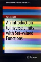 An Introduction to Inverse Limits with Set-valued Functions by W.T. Ingram