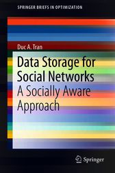 Data Storage for Social Networks by Duc A. Tran