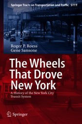 The Wheels That Drove New York by Roger P. Roess