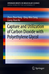 Capture and Utilization of Carbon Dioxide with Polyethylene Glycol by Zhen-Zhen Yang