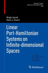 Linear Port-Hamiltonian Systems on Infinite-dimensional Spaces by Birgit Jacob