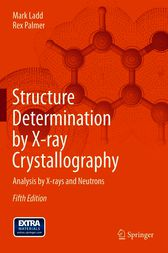 Structure Determination by X-ray Crystallography by Mark Ladd