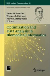 Optimization and Data Analysis in Biomedical Informatics by Panos M. Pardalos
