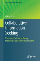 Collaborative Information Seeking by Chirag Shah