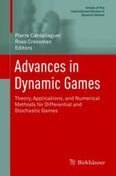 Advances in Dynamic Games by Pierre Cardaliaguet