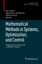 Mathematical Methods in Systems, Optimization, and Control by Harry Dym