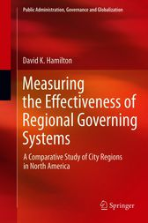 Measuring the Effectiveness of Regional Governing Systems by David K. Hamilton