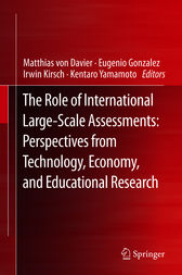 The Role of International Large-Scale Assessments: Perspectives from Technology, Economy, and Educational Research by Matthias von Davier