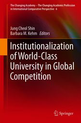 Institutionalization of World-Class University in Global Competition by Jung Cheol Shin