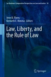 Law, Liberty, and the Rule of Law by Imer B. Flores