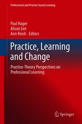 Practice, Learning and Change by Paul Hager