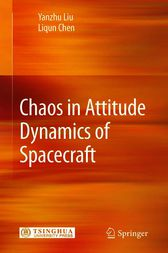 Chaos in Attitude Dynamics of Spacecraft by Yanzhu Liu