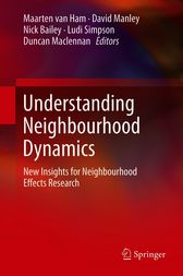 Understanding Neighbourhood Dynamics by Maarten van Ham