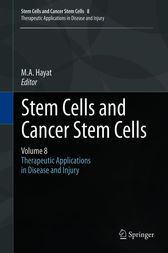 Stem Cells and Cancer Stem Cells, Volume 8 by M.A. Hayat