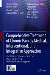 Comprehensive Treatment of Chronic Pain by Medical, Interventional, and Integrative Approaches by Timothy R Deer