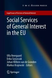 Social Services of General Interest in the EU by Ulla Neergaard
