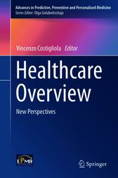 Healthcare Overview by Vincenzo Costigliola