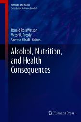 Alcohol, Nutrition, and Health Consequences by Ronald Ross Watson