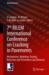 7th RILEM International Conference on Cracking in Pavements by A. Scarpas