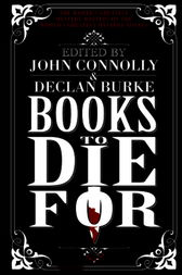Books to Die For by Declan Burke