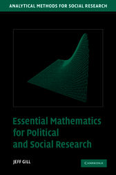 Essential Mathematics for Political and Social Research by Jeff Gill