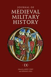 Journal of Medieval Military History by Anne Curry