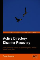 Active Directory Disaster Recovery by Florian Rommel