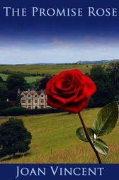 The Promise Rose by Joan Vincent