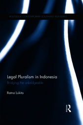 Legal Pluralism in Indonesia by Ratno Lukito