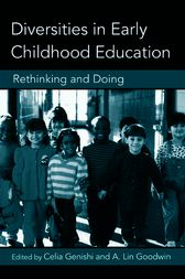 Diversities in Early Childhood Education by Celia Genishi