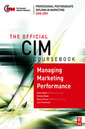 CIM Coursebook 08/09 Managing Marketing Performance by Helen Meek