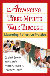 Advancing the Three-Minute Walk-Through by Carolyn J. Downey