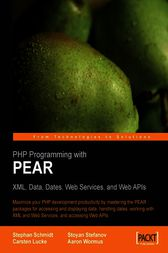 PHP Programming with PEAR by Carsten Lucke