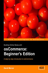Building Online Stores with osCommerce Beginner Edition by David Mercer