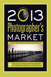 2013 Photographer's Market by Mary Burzlaff Bostic