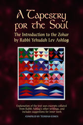 A Tapestry for the Soul by Rabbi Yehudah Lev Ashlag