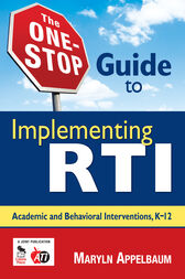 The One-Stop Guide to Implementing RTI by Maryln S. Appelbaum