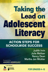 Taking the Lead on Adolescent Literacy by Judith L. Irvin